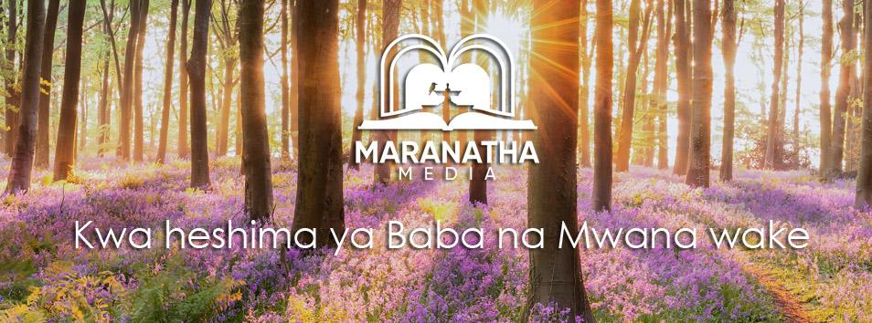 Maranatha Media Kenya